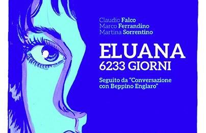 La storia di Eluana Englaro diventa un fumetto per 001 Edizioni