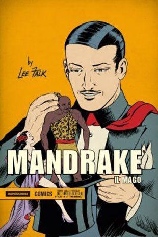 """Mandrake il mago: torna in Italia il """"supereroe"""" di Lee Falk"""