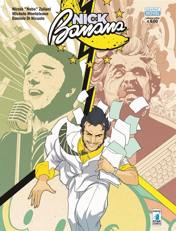 """Il volume Star Comics """"Nick Banana: gli anni segreti"""" in anteprima al Napoli Comicon"""