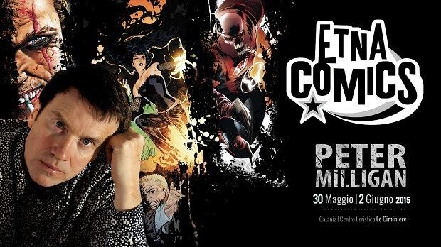 Anche Peter Milligan sceglie Etna Comics