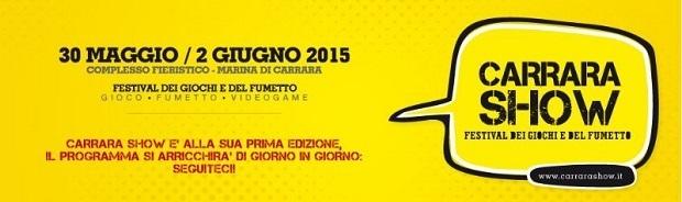 """Dal 30 Maggio """"Carrara Show – Festival del Fumetto"""""""
