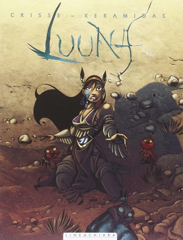Luuna Vol. #1 La notte dei totem (Crisse, Keramidas)