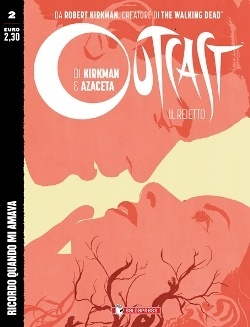 Outcast #2 - Ricordo quando mi amava (Kirkman, Azaceta)