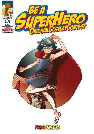 """""""Be a Superhero"""" alla Sagra dei Fumetti di Villafranca"""