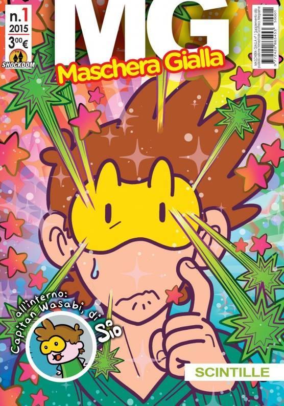 Maschera Gialla #1 – Scintille (Guida, Caporali)