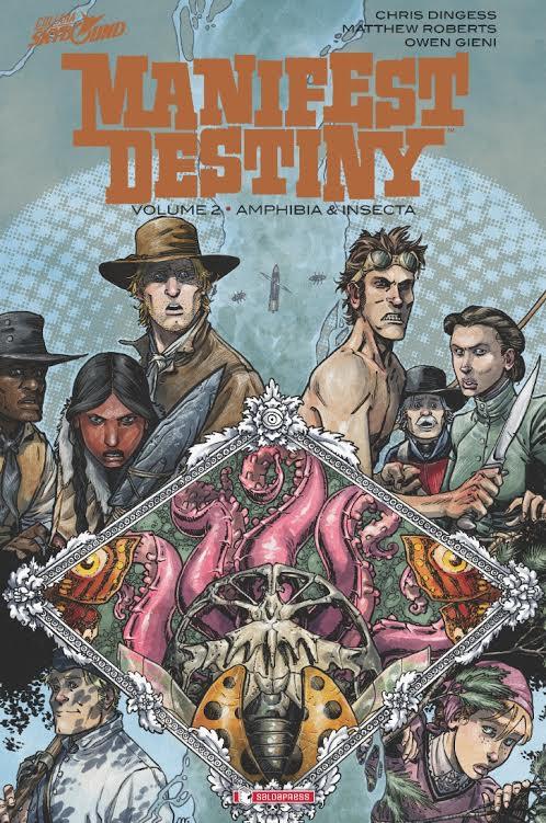 È uscito il secondo volume di Manifest Destiny
