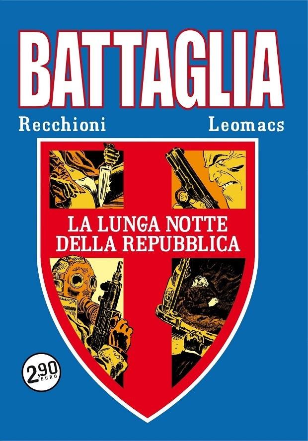 Battaglia #2 – La lunga notte della Repubblica (Gualtieri, Lovelock)