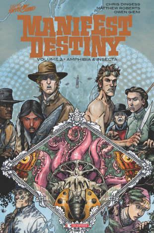 Manifest Destiny vol. 2 - Amphibia e Insecta (Digess, Roberts)