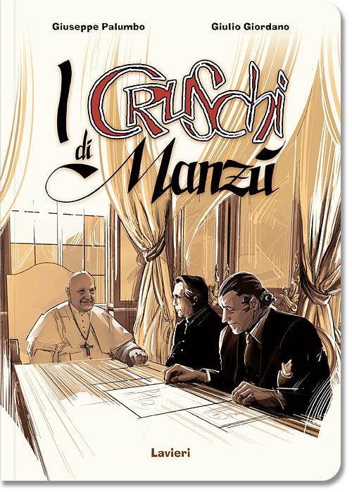 Se il Papa non avesse mangiato i cruschi di Manzù...