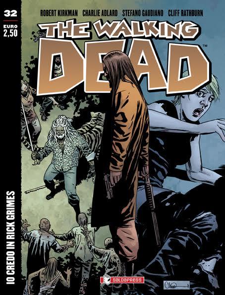 E' in edicola l'albo numero 32 di The Walking Dead