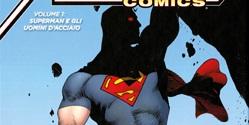 Action Comics – Superman e Gli Uomini D'acciaio