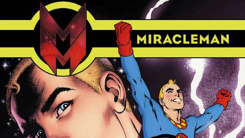 Miracleman-horiz_Approfondimenti