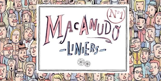 Double Shot presenta: Macanudo #1 di Liniers