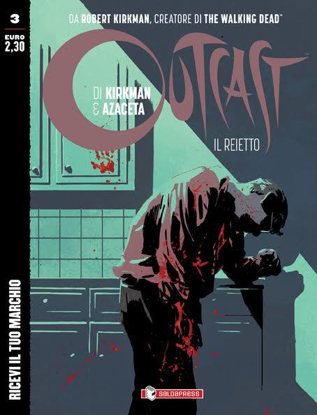 Disponibile il terzo numero di Outcast di Robert Kirkman