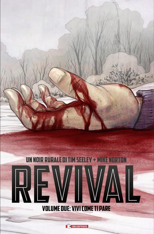 Venerdì 24 luglio esce il secondo volume di Revival