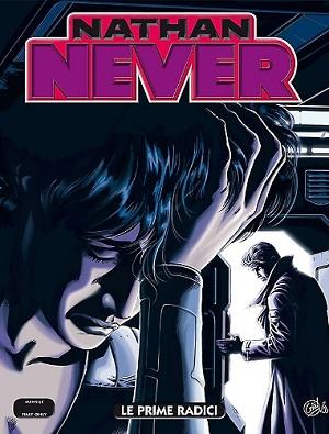 Nathan Never #291 - Le prime radici (Secchi, Denna)
