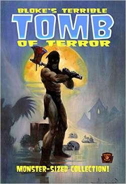 Bloke's Terrible Tomb of Terror (AA.VV.)