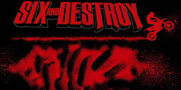 "Truckers Studio presenta ""Six and Destroy"""