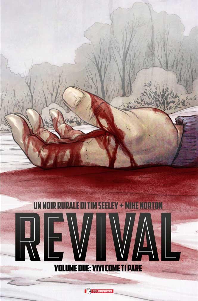 Revival #2 - Vivi Come ti Pare (Seeley, Norton)_BreVisioni
