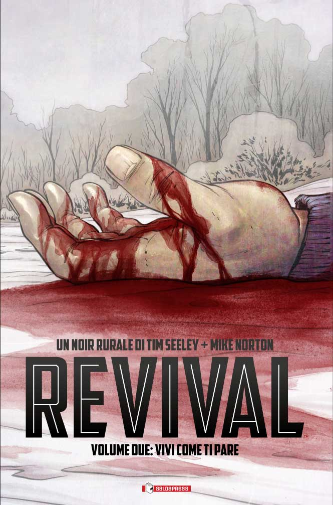Revival #2 - Vivi Come ti Pare (Seeley, Norton)
