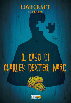Il caso di Charles Dexter Ward (Culbard)