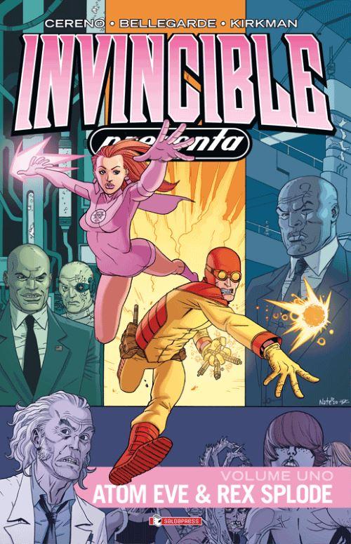 Invincible presenta: Atom Eve e Rex Splode (Cereno, Bellegarde)