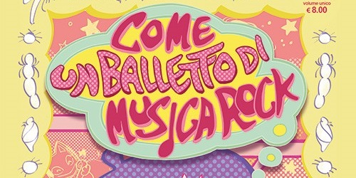 "Star Comics GN: ""Come un balletto di musica rock"""