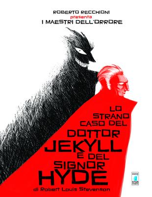 Jekyll e Hyde a fumetti: il lato oscuro dell'essere umano