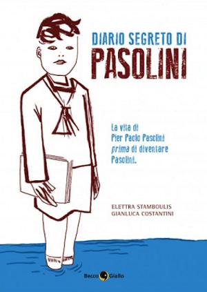 Diario segreto di Pasolini prima di essere Pasolini_Recensioni