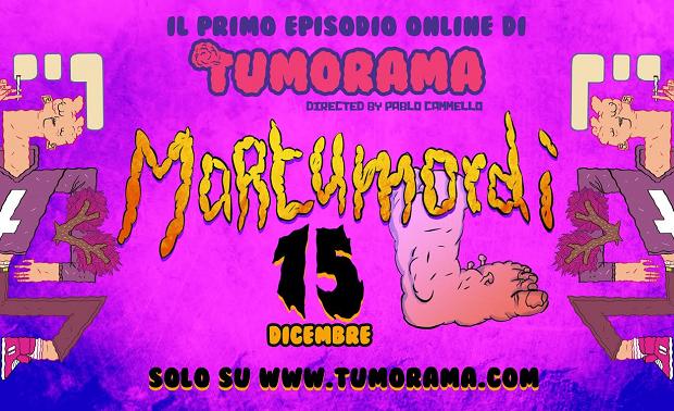 """Domani parte """"Tumorama"""" la web serie di Pablo Cammello"""