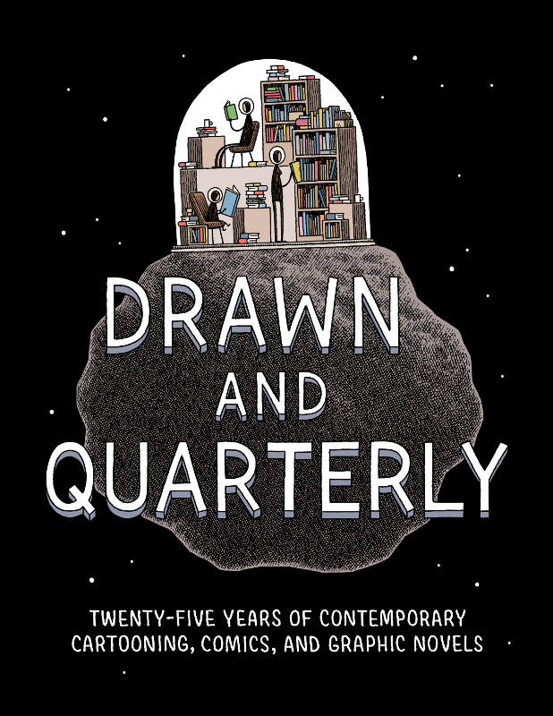 Drawn and quarterly 25