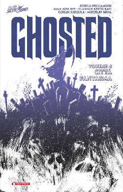 "SaldaPress pubblica l'ultimo volume di ""Ghosted"""