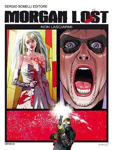 Morgan Lost #2 - Non lasciarmi (Chiaverotti, Talami)