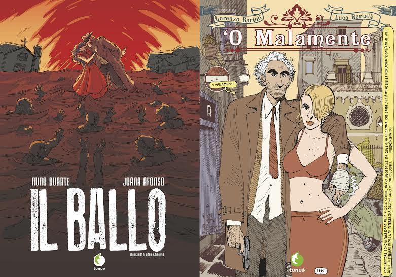 """Da Tunuè """"Il Ballo"""" di Afonso e """"'O Malamente!"""" di Bartoli/Bertelè"""