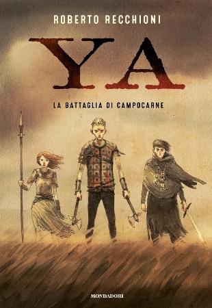 Ya - La battaglia di Campocarne: il potere delle storie
