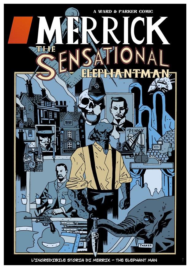 "Eus Edizioni presenta ""Merrick: The Sensational Elephantman"""