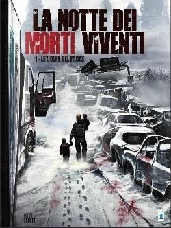 La notte dei morti viventi # 1 (Istin, Bonetti)