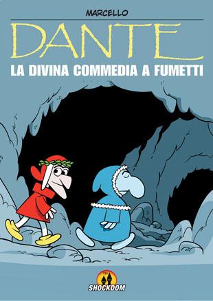 Dante: la Divina Commedia a fumetti (Marcello Toninelli)