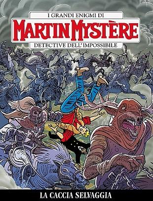 Martin Mystère #342 – La caccia selvaggia (Morales, Grimaldi)