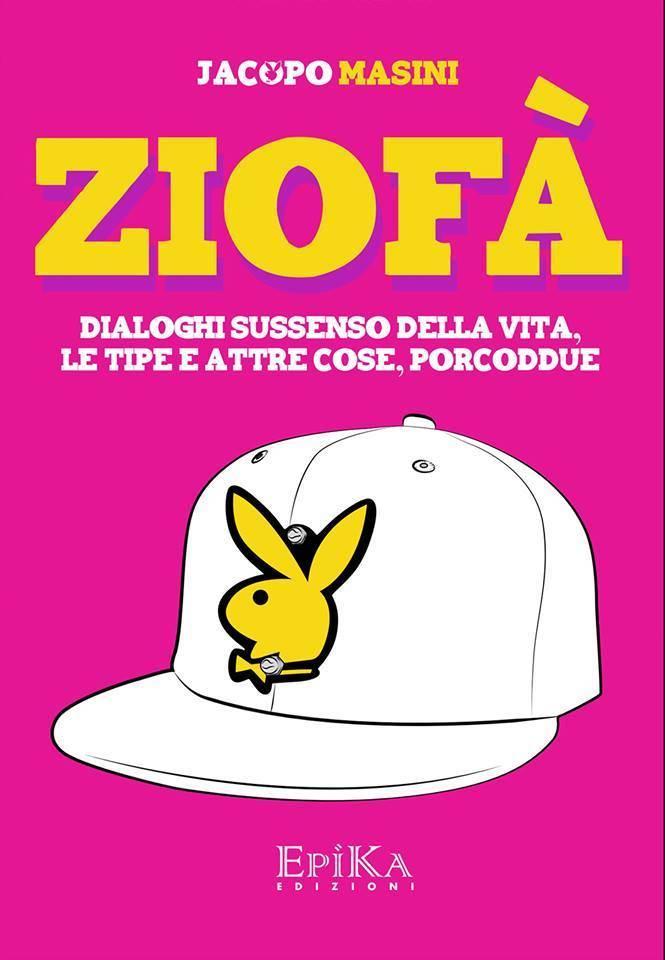 "Presentazione del volume ""Ziofà"" di Jacopo Masini"