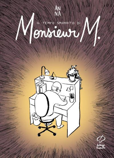 Il tempo smarrito di Monsieur M. (Anna)_BreVisioni