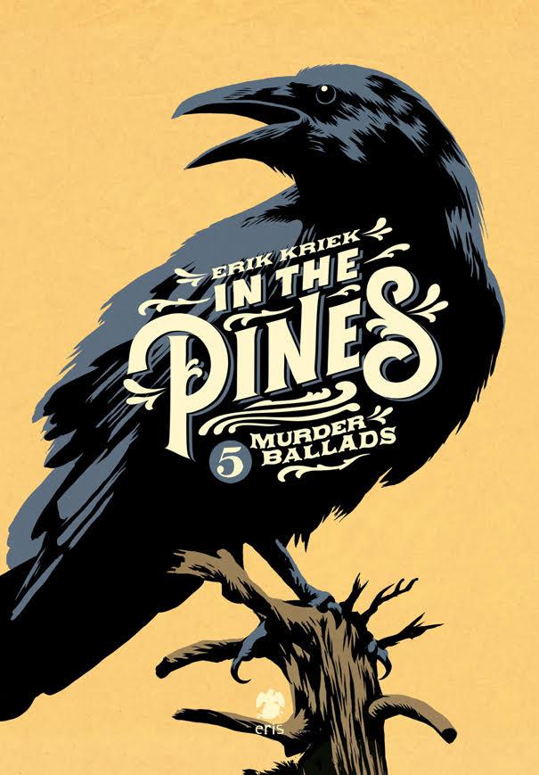 """Eris Edizioni pubblica """"In the pines"""" di Erik Kriek"""