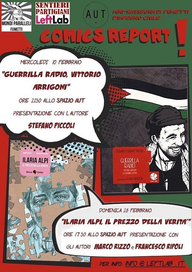 """Comics Report: incontri su """"Guerrilla Radio"""" e """"Ilaria Alpi"""""""