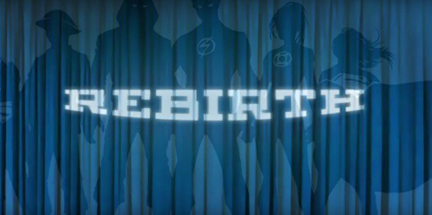 Rebirth. Tutti gli annunci ufficiali della DC Comics