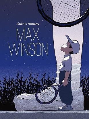 """""""Max Winson"""" di Jérémie Moreau in libreria per Bao"""
