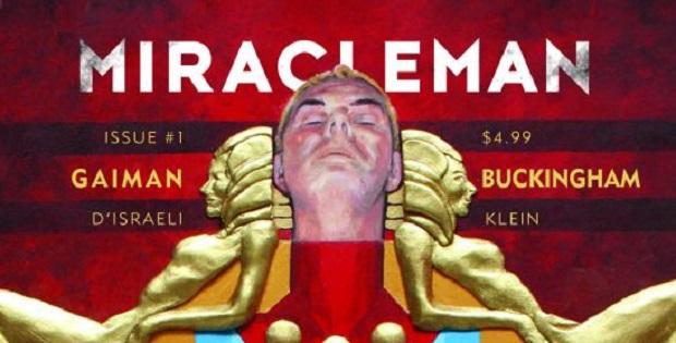 Miracleman di Gaiman/Buckingham, un prologo perfetto