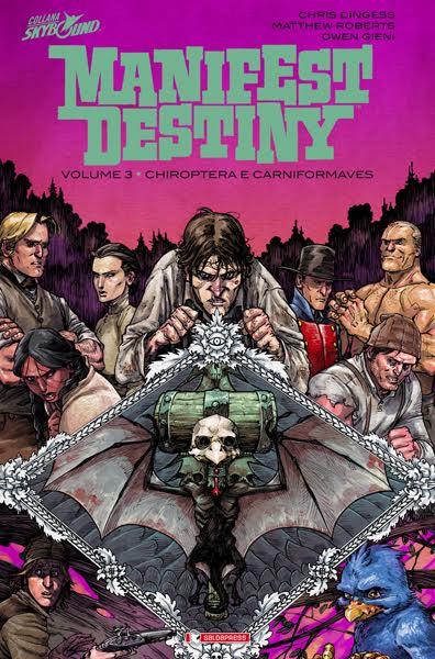 """Venerdì 5 febbraio esce il terzo volume di """"Manifest Destiny"""""""