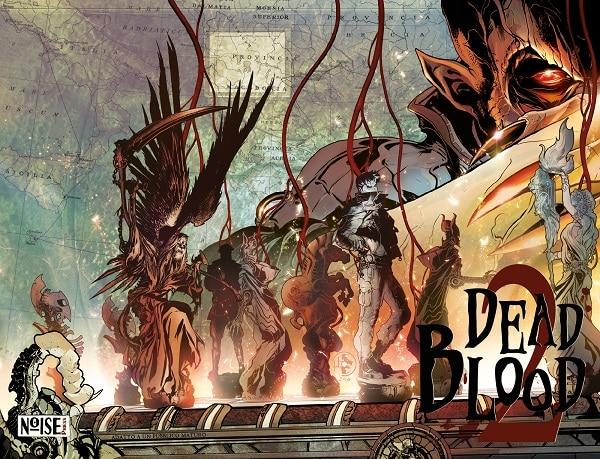 E' disponibile Dead Blood #2 edito dalla Noise Press
