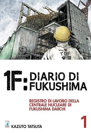 """In uscita """"1F: Diario di Fukushima"""" di Kazuto Tatsuta"""