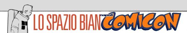Claudio Sciarrone: vedi Napoli Comicon e...